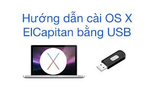 Hướng dẫn cài mac OS X Elcapitan bằng USB