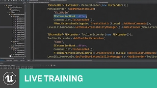 C++ Extending the Editor | Live Training | Unreal Engine