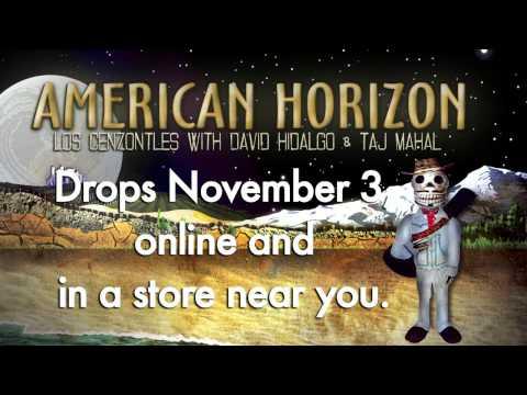 American Horizon - Taj Mahal, David Hidalgo&Los Cenzontles