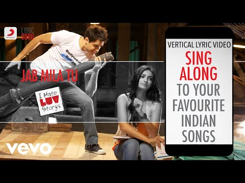 Jab Mila Tu - I Hate Luv Storys|Official Bollywood Lyrics|Vishal Dadlani