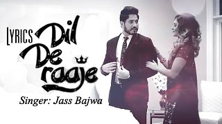 download lagu Dil De Raaje Lyrics – Jass Bajwa  Deep gratis