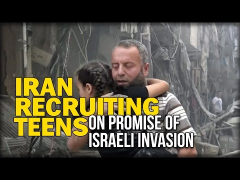 IRAN RECRUITING TEENS ON PROMISE OF ISRAELI INVASION