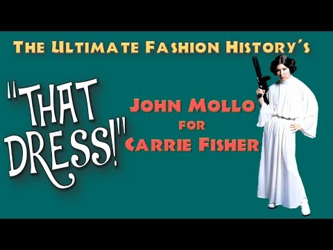 """THAT DRESS!"" John Mollo for Carrie Fisher"