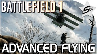 Advanced Plane Tips in Battlefield 1 - Battlefield 1 Tips and Tricks
