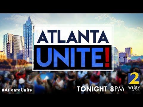 Atlanta Unite!  A Channel 2 special