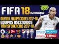 FIFA 18 SUPER JUEGO PARA ANDROID | FTS 18 MOD FIFA 18 | NUEVAS LIGAS NUEVAS TRANSFERENCIAS Y MAS!