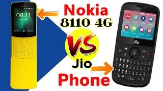 Nokia 8110 4G 'Banana Phone' vs Jio Phone | Price, Features, Specification 2018