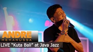 Andre Hehanussa Kuta Bali Live At Java Jazz 2016