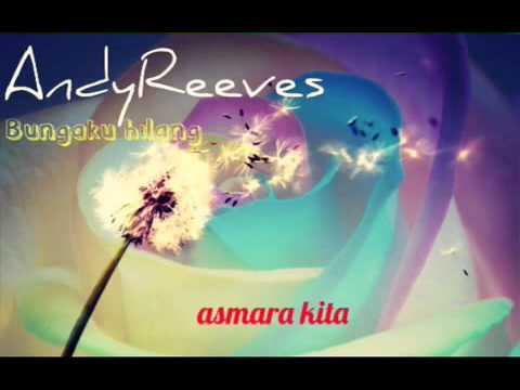 Andy Reeves - Bungaku Hilang