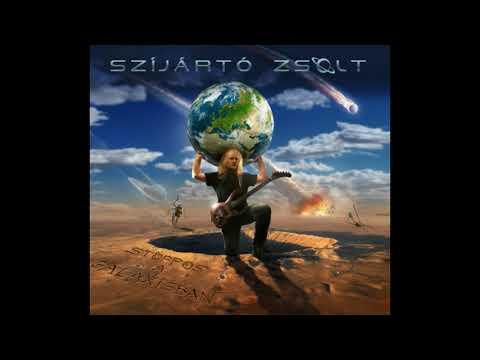 Szijarto Zsolt - Stoppos a Galaxisban (teljes album)