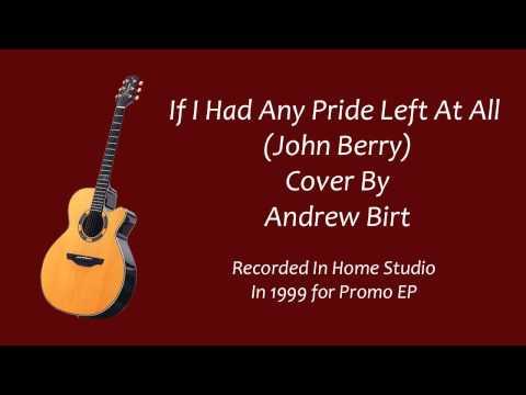 John Barry - If I Had Any Pride