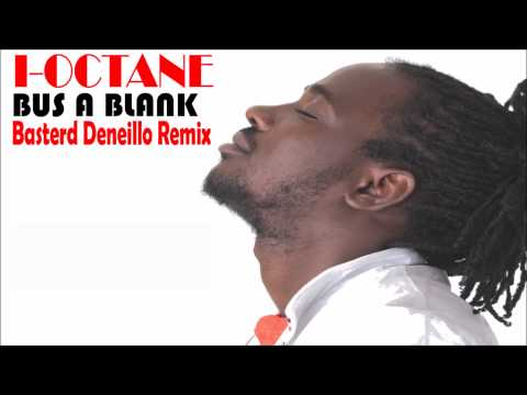 I-Octane-Bus a blank (Basterd Deneillo remix)