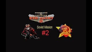 C&C Red Alert 2 Soviet Mission #2 -Subscribe For More Mission