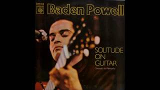 Baden Powell Solitude On Guitar 1973 Full Album