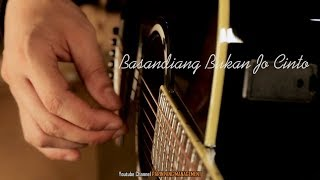 Harry Parintang - Basandiang Bukan Jo Cinto (Balasan lagu)