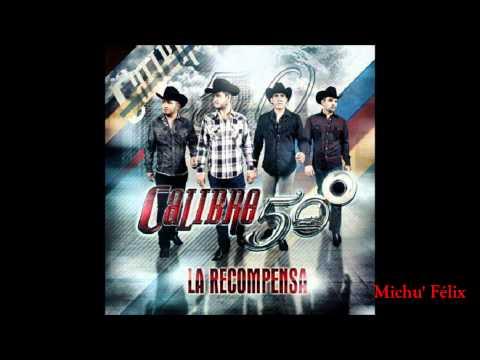 08 El Viejo - Calibre 50 (La Recompensa 2013)
