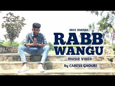 RABB WANGU - Jass Manak (Cover) Caress Ghouri | Kartar Cheema | Sikander 2 | Sadat Production