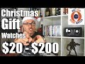 Top Christmas Gift Watches @ $20, $50, $100, $200!