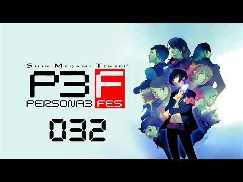 ペルソナ3 Let's Play Persona 3 FES [German HD] # 032