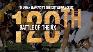 Sherman Bearcats vs Denison Yellow Jackets | 120th Battle of the Ax