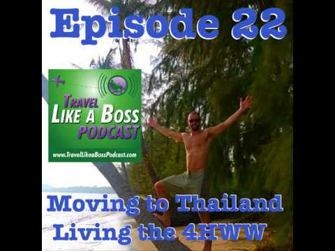 Ep 22 - Moving to Thailand to live the 4-hour workweek with Dan O'Donnell