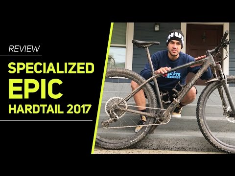 Specialized Epic Hardtail 2017 Review - Revista Ride Bike