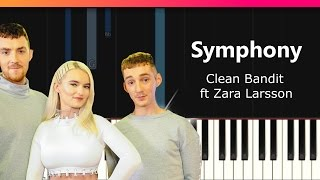 """Clean Bandit - """"Symphony"""" ft Zara Larsson Piano Tutorial - Chords - How To Play - Cover"""