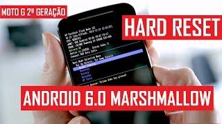 Hard Reset Moto G 2ª Geração Android 6.0 Marshmallow
