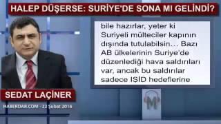 HALEP DÜŞERSE: SURİYE'DE SONA MI GELİNDİ? - Sedat Laçiner