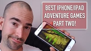 Top 10 Best Point-and-Click iOS Adventure Games (Part Two)