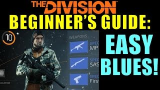The Division Beginner's Guide: EASY BLUE GEAR! | Chest Locations!