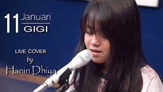 11 Januari - GIGI (Live Cover) By Hanin Dhiya ft Ais | Black