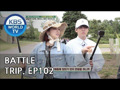 Battle Trip | 배틀트립 – Ep.102 Hong go X Hyorim's trip to Canada Part.2 [ENG/THA/2018.08.19]