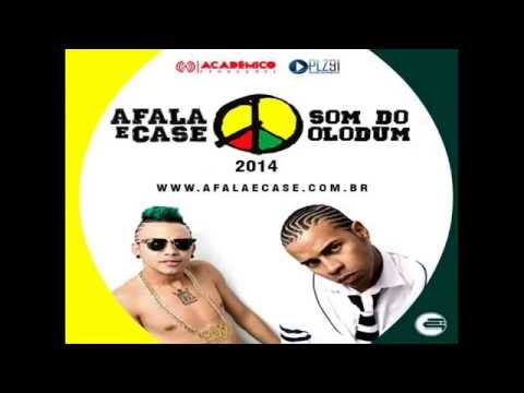 MC AFALA E CASE - SOM DO OLODUM - MÚSICA NOVA 2014