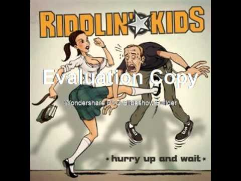 Riddlin Kids - I Hate You