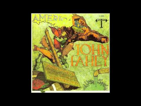 John Fahey - The Waltz That Carried Us Away And Then A Mosquito Came And Ate Up My Sweetheart