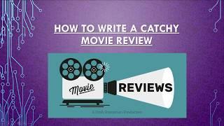 How To Write A Catchy Movie Review 2019 | Essay Writing Guide