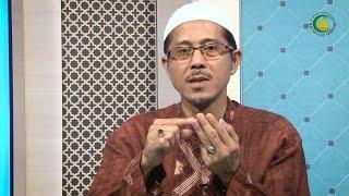 06. Sumber-sumber Hukum (2) - NARASUMBER : Ust. Ahmad Marzuki Amin