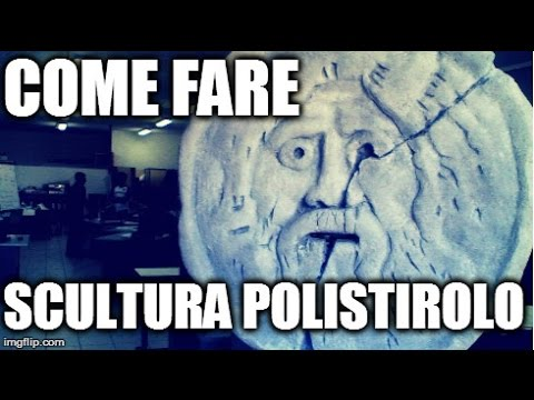 Come Scolpire Il Polistirolo