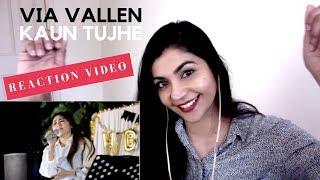 Via Vallen- Kaun Tujhe (hindi cover)-- REACTION VIDEO