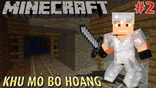 Minecraft Sinh Tồn #2 | MAY MẮN NHÂN ĐÔI: FULL GIÁP VÀ KHU MỎ BỎ HOANG | KiA Phạm (w/ Vamy Trần)