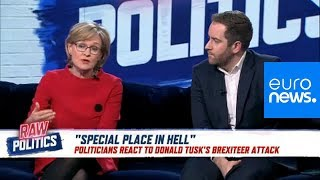 Raw Politics: MEPs react to Tusk's 'special place in hell' comment