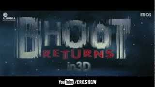 Bhoot Returns - Bhoot Returns - Theatrical Trailer (Exclusive)