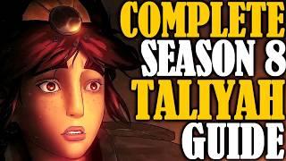 Complete Season 8 Taliyah Guide - Taliyah Runes, Items, Combos, 30+ Matchups and other Taliyah Tips!