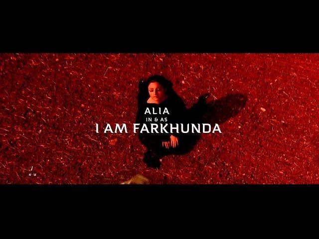 """A L I A   """" I AM FARKHUNDA """""""