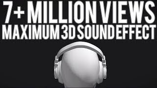 Maximum 3D Sound Effect | Use Headphone | Check Description