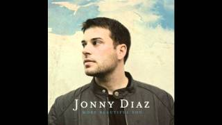 Watch Jonny Diaz Soon Will Fade video