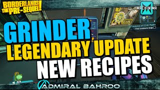 Borderlands the Pre-Sequel: Grinder Patched with New Recipes for Legendaries!