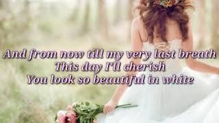 Beautiful In White by Shane Filan  Lyrics