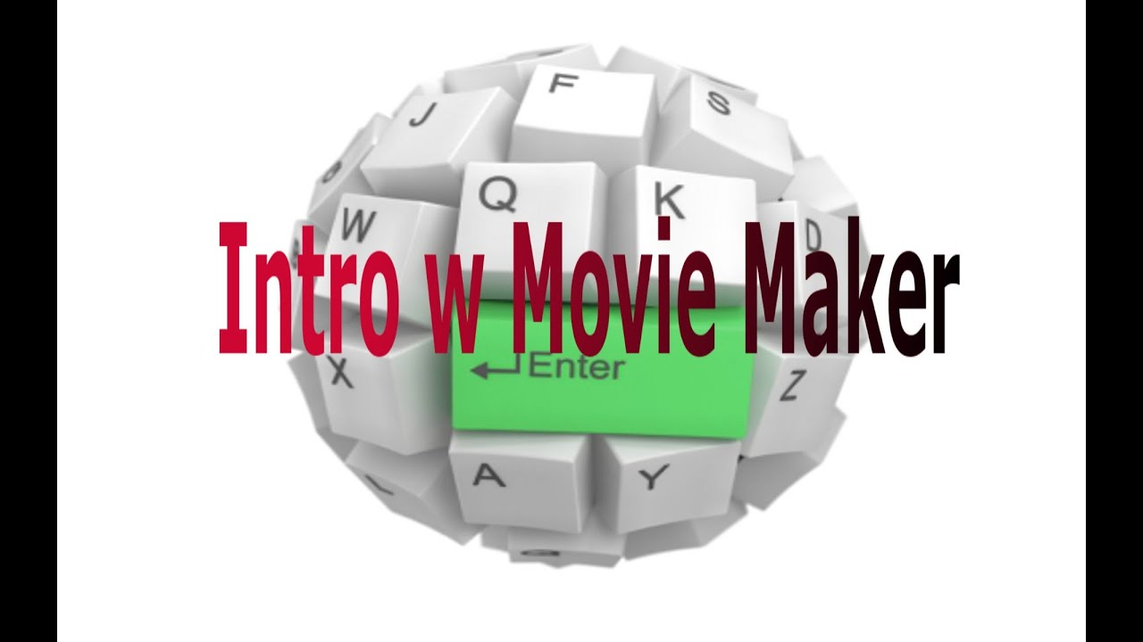 how to make an intro with windows movie maker